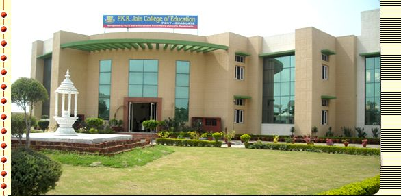 P K R Jain College of Education